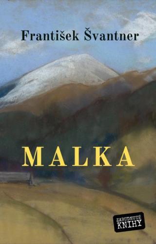 Malka - Švantner František [E-kniha]